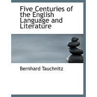 【预订】Five Centuries of the English Language and Literature 9