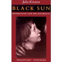 【预订】Black Sun: Depression and Melancholia
