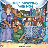 Just Shopping with Mom (A Golden Look-Look Book) 小怪物系列:跟妈妈去