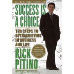 the ten steps of overachieving in business and in life Success is a choice: ten steps to overachieving in - success is a choice: ten steps to overachieving in business and life by rick pitino click here for the lowest price.
