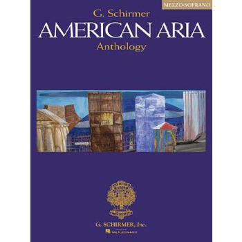 【预订】G. Schirmer American Aria Anthology: Mezzo-Soprano 预订商品,需要1-3个月发货,非质量问题不接受退换货。