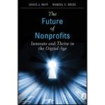 【预订】The Future of Nonprofits: Innovate and Thrive in the Di