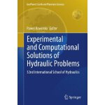 Experimental and Computational Solutions of Hydraulic Probl