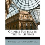 Chinese Pottery in the Philippines [ISBN: 978-1149071410]