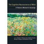 【预订】The Cognitive Neuroscience of Mind: A Tribute to Michae