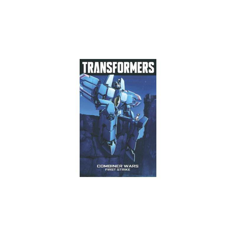 【预订】Transformers Volume 7: Combiner Wars--First Strike 预订商品,需要1-3个月发货,非质量问题不接受退换货。