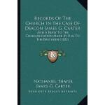 【预订】Records of the Church in the Case of Deacon James G. Ca