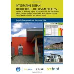 Integrating BREEAM Throughout the Design Process: A Guide t