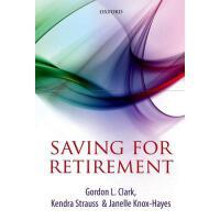 【预订】Saving for Retirement: Intention, Context, and Behavior