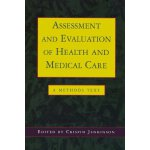 Assessment And Evaluation Of Health And Medical Care [ISBN: