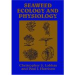 Seaweed Ecology and Physiology [ISBN: 978-0521408974]