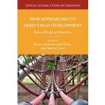 【预订】New Approaches to Early Child Development: Rules, Ritua