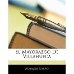 【预订】El Mayorazgo de Villahueca 9781141110629
