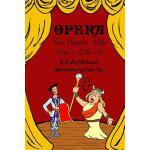 【预订】Opera for People Who Don't Like It
