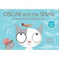 Oscar and the Snail: A Book about Things That We Use 科学小猫绘本