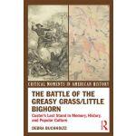 【预订】The Battle of the Greasy Grass/Little Bighorn: Custer's