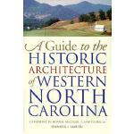 【预订】A Guide to the Historic Architecture of Western North C
