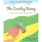 【预订】The Country Bunny and the Little Gold Shoes with Access