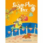 The Sugar-Plum Tree and Other Verses(POD)