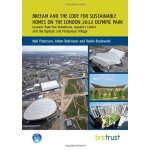 BREEAM and the Code for Sustainable Homes on the London 201