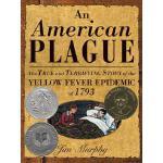 【预订】An American Plague The True and Terrifying Story of the