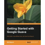 Getting Started with Google Guava (Community Experience Dis