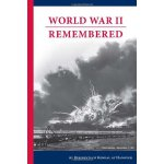 World War II Remembered [ISBN: 978-0979997006]