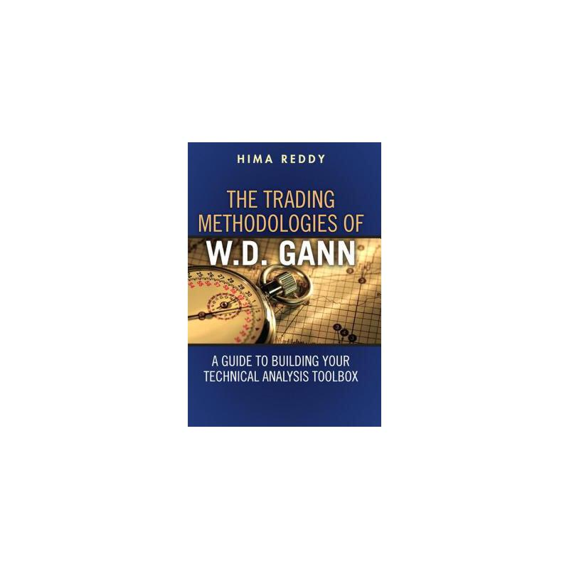 【预订】The Trading Methodologies of W.D. Gann: A Guide to Building Your Technical Anal... 美国库房发货,通常付款后3-5周到货!