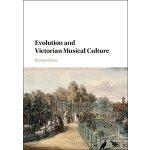 【预订】Evolution and Victorian Musical Culture 9781107020443