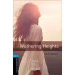 Oxford Bookworms Library: Level 5: Wuthering Heights 牛津书虫分级