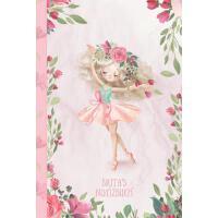【预订】Brita's Notizbuch: Zauberhafte Ballerina, tanzendes M?dc