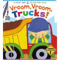 Vroom, Vroom, Trucks! Karen Katz系列纸板翻翻书:呜呜小卡车