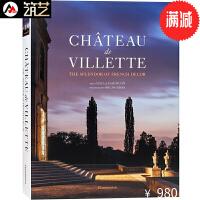 CHATEAU DE VILLETTE维莱特城堡酒店 法式经典风格装饰艺术室内设计书籍
