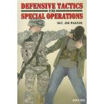 【预订】Defensive Tactics for Special Operations