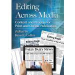 【预订】Editing Across Media: Content and Process for Print and