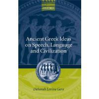 【预订】Ancient Greek Ideas on Speech, Language, and Civilizatio
