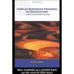 Complex Responsive Processes in Organizations: Learning and