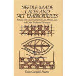 Needle-Made Laces and Net Embroideries (【按需印刷】)