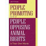 【预订】People Promoting and People Opposing Animal Rights: In