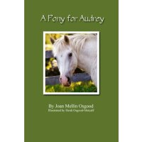 A Pony For Audrey [ISBN: 978-1304097606]