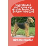 Understanding and Training your Airedale Terrier Dog & Pupp