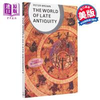 【中商原版】古代晚期的世界 英文原版 The World of Late Antiquity: AD 150-750 世界通史