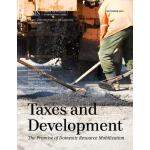 【预订】Taxes and Development: The Promise of Domestic Resource