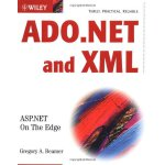 ADO.NET and XML: ASP.NET On The Edge [ISBN: 978-0764548499]