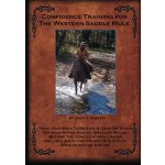Confidence Training For The Western Saddle Mule [ISBN: 978-