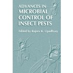 Advances in Microbial Control of Insect Pests [ISBN: 978-03