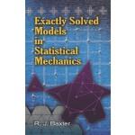 Exactly Solved Models in Statistical Mechanics (【按需印刷】)