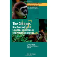 The Gibbons: New Perspectives on Small Ape Socioecology and