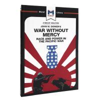 太平洋战争中没有仁慈的战争 种族和权力 MACAT解读系列 英文原版 War Without Mercy 种族研究 文化