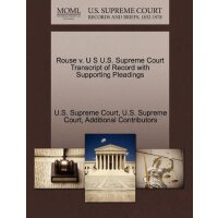 Rouse v. U S U.S. Supreme Court Tran****** of Record with S